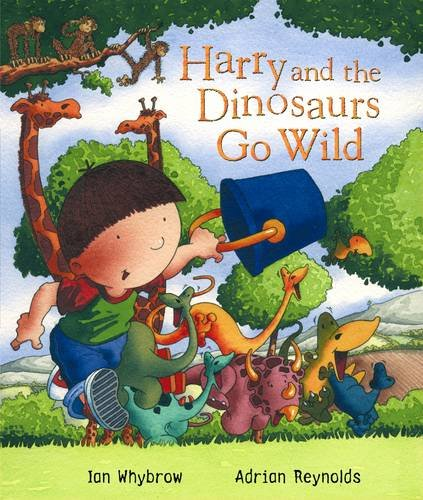 9780141381107: Harry and the Dinosaurs Go Wild
