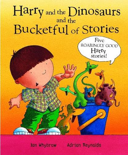 9780141381329: Harry and the Dinosaurs and the Bucketful of Stories