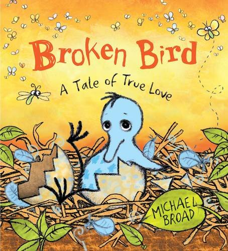 9780141381589: Broken Bird: a tale of true love