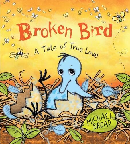 9780141381589: Broken Bird: a tale of true love
