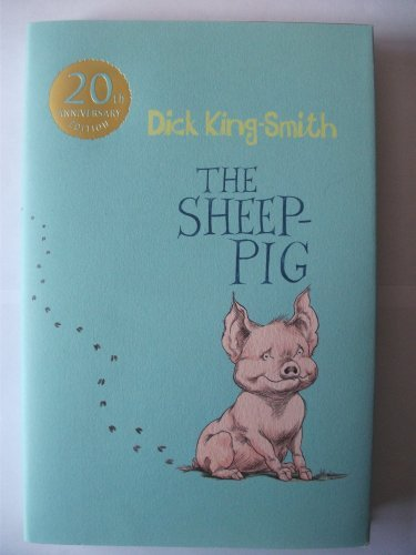 The Sheep Pig: Dick King-Smith