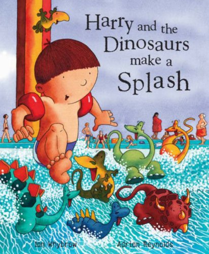 9780141382050: Harry and the Dinosaurs Make a Splash