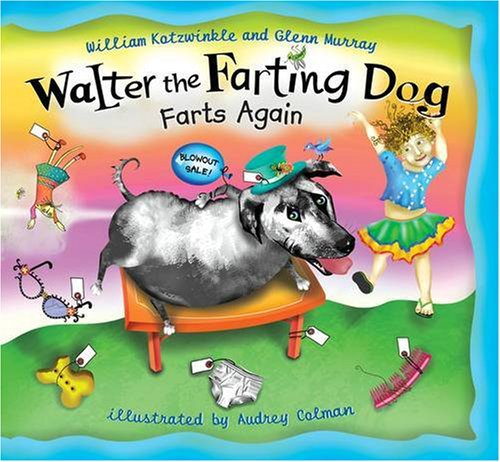 9780141382074: Walter the Farting Dog Farts Again (Picture Puffins)