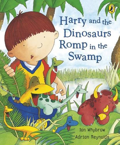 9780141382166: Harry And The Dinosaurs Romp In The Swamp