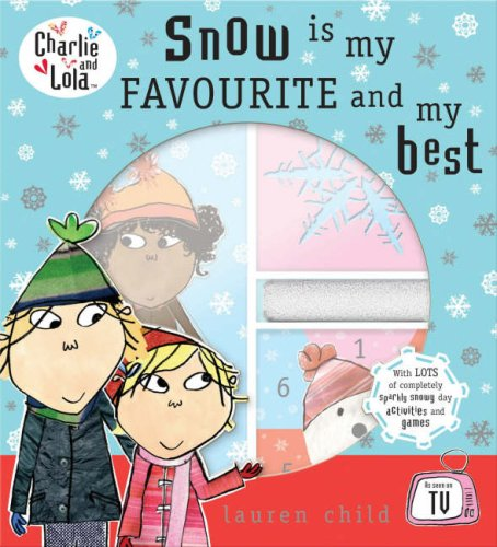 9780141382821: Snow is My Favourite and My Best (Charlie and Lola)