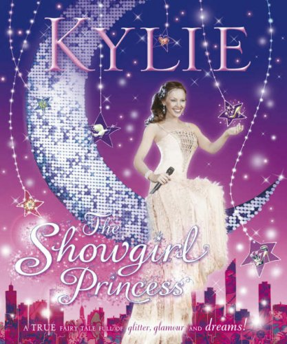 9780141383194: Kylie: the Showgirl Princess