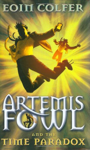 Artemis Fowl and the Time Paradox ***SIGNED***: Eoin Colfer
