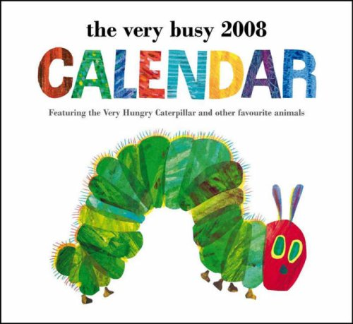 9780141383590: The Very Busy 2008 Calendar (Very Hungry Caterpillar Diary)