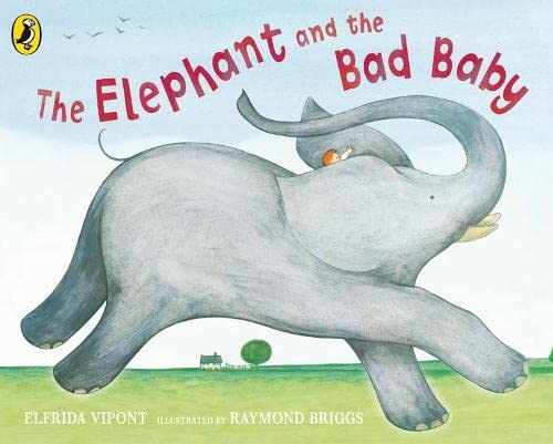 9780141383743: The Elephant and the Bad Baby