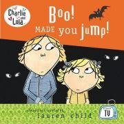 9780141383903: Boo! Made You Jump! (Charlie & Lola)