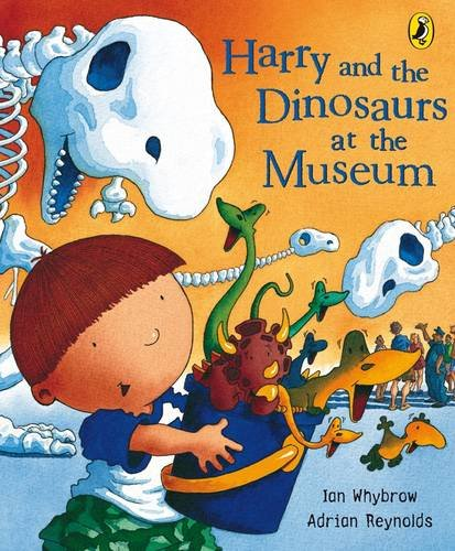 9780141384047: Harry and the Dinosaurs at the Museum