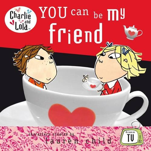 9780141384351: You Can be My Friend (Charlie and Lola)
