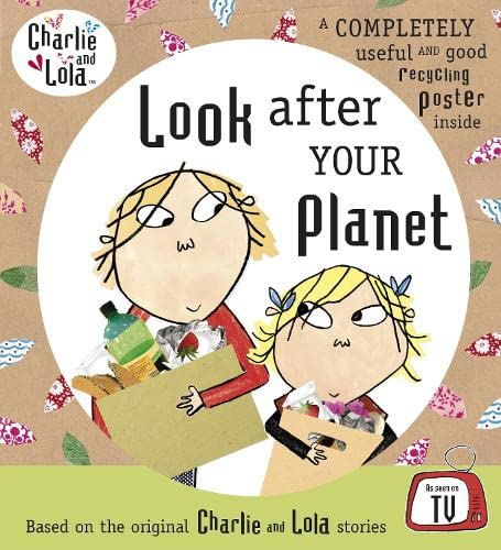 9780141384368: Look After Your Planet (Charlie and Lola)