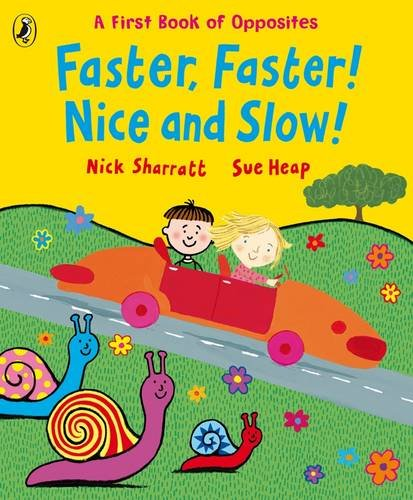 9780141384405: Faster, Faster, Nice and Slow
