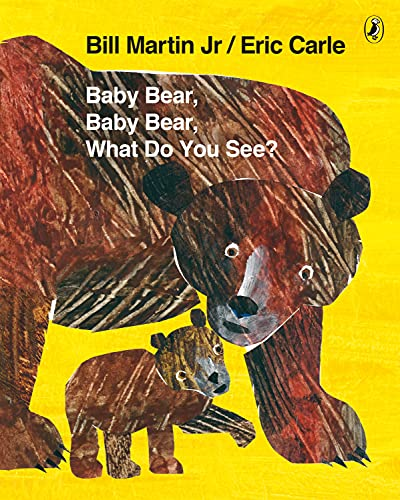 9780141384450: Baby Bear, Baby Bear, What Do You See?. by Bill Martin, JR.