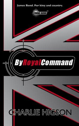9780141384511: By Royal Command (Young Bond, No. 5)
