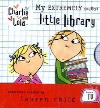 9780141384627: Charlie and Lola: My Extremely Smallish Little Library