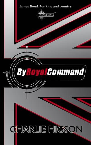 9780141384856: By Royal Command (Young Bond)