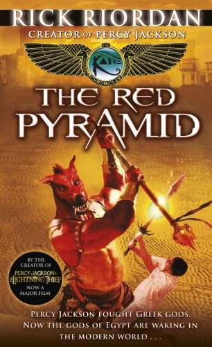 The Red Pyramid (Kane Chronicles Series #1): Riordan, Rick
