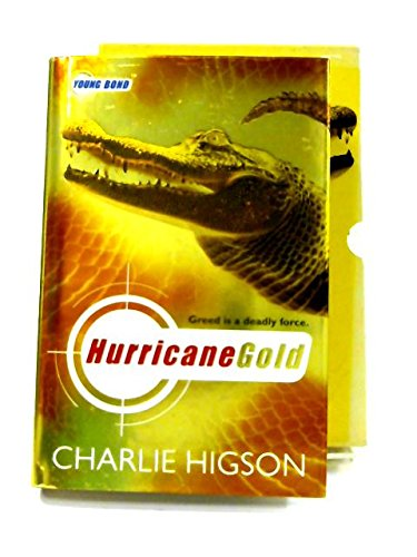 Hurricane Gold (Young Bond) - Signed, slipcased and numbered limited edition / 1500