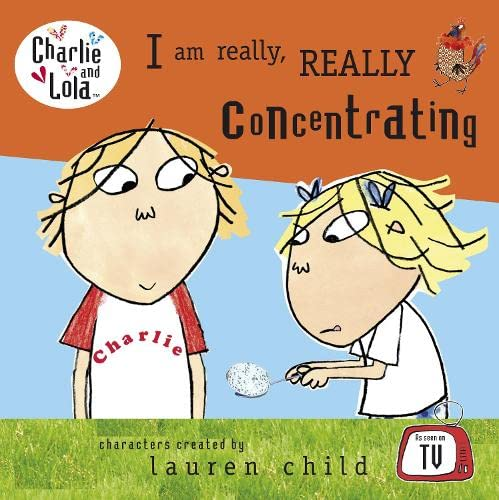 9780141385082: I Am Really, Really Concentrating (Charlie and Lola)