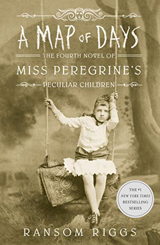 9780141385914: A Map of Days: Miss Peregrine's Peculiar Children: Miss Peregrine's Peculiar Children Book 4