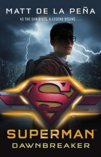 9780141386867: Superman: Dawnbreaker