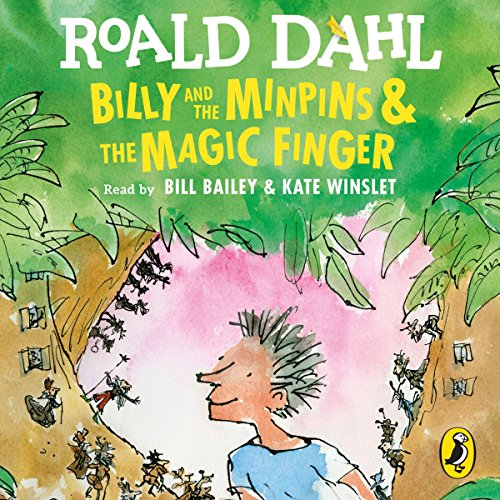 Billy and the Minipins / The Magic: Dahl, Roald