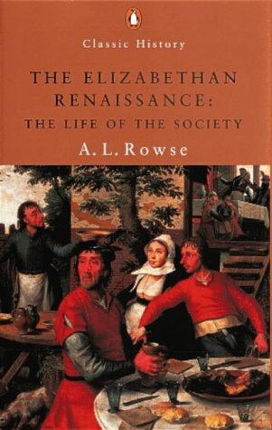 9780141390055: The Elizabethan Renaissance (Penguin Classic History)