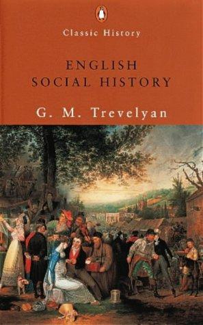 9780141390062: English Social History: A Survey of Six Centuries (Penguin Classic History)
