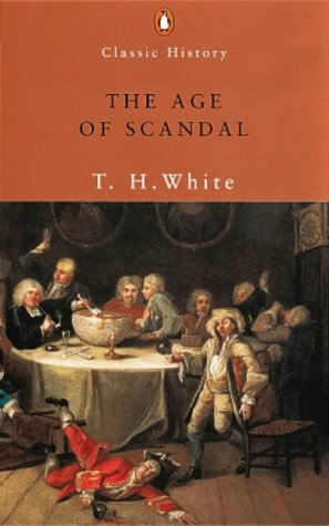 9780141390079: The Age of Scandal: An Amusing Foray into Literature (Penguin Classic History)