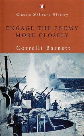 9780141390086: Engage the Enemy More Closely: The Royal Navy in the Second World War