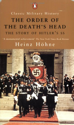 9780141390123: The Order of the Death's Head: The Story of Hitler's SS (Classic Military History)