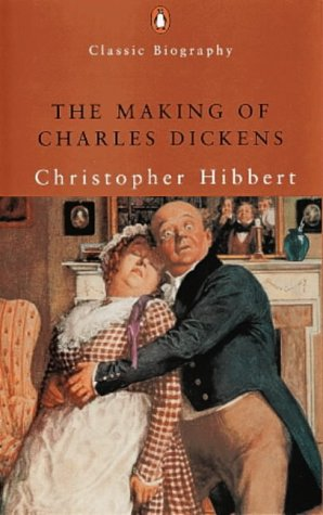9780141390130: The Making of Charles Dickens (Penguin Classic Biography)