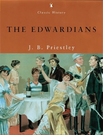 9780141390154: THE EDWARDIANS (PENGUIN CLASSIC HISTORY S.)