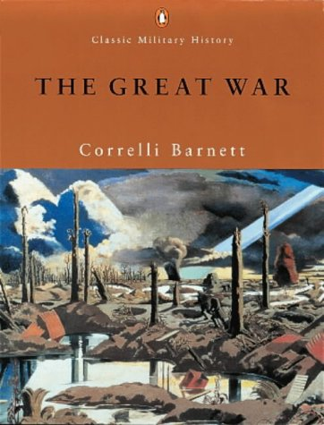 9780141390185: The Great War (Penguin Classic Military History)
