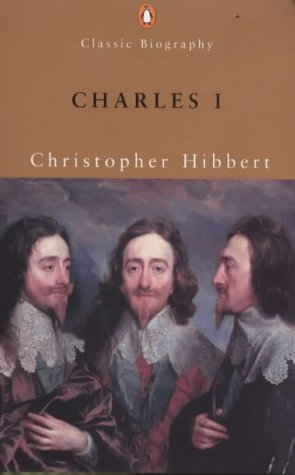 9780141390222: Charles I (Penguin Classic Biography)