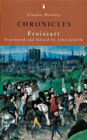 9780141390246: Froissart's Chronicles (Penguin Classic History)