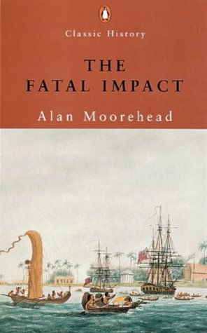 9780141390291: The Fatal Impact (Penguin Classic History)