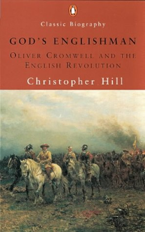 9780141390369: God's Englishman: Oliver Cromwell and the English Revolution (Penguin Classic Biography)