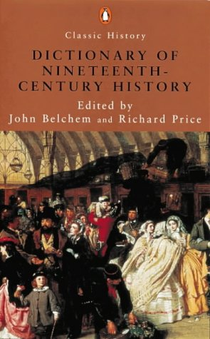 9780141390390: A Dictionary of 19th Century History (Penguin Classic History)