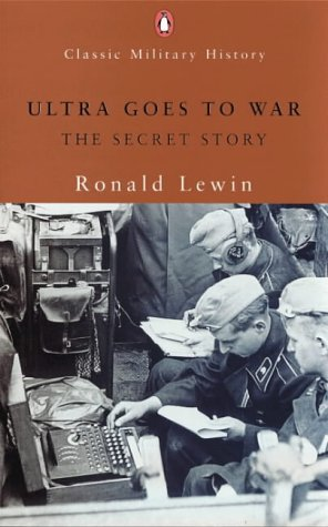 9780141390420: Ultra Goes to War (Penguin Classic Military History)