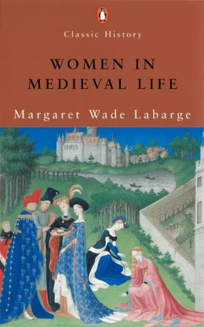 9780141390468: Women in Medieval Life