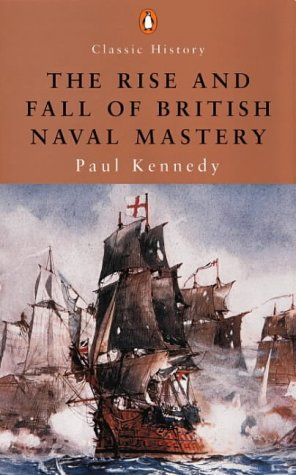 9780141390475: The rise and fall of British naval mastery