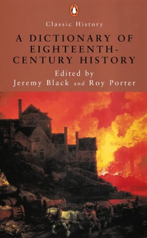 9780141390499: A Dictionary of Eighteenth-century History (Penguin Classic History)