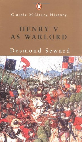 9780141390581: Henry V as Warlord (Classic Military History)