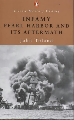 9780141390604: Infamy: Pearl Harbor And Its Aftermath (Penguin Classic Military History)