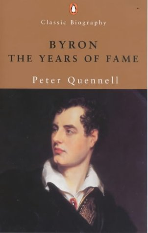 9780141390635: Byron: The Years of Fame