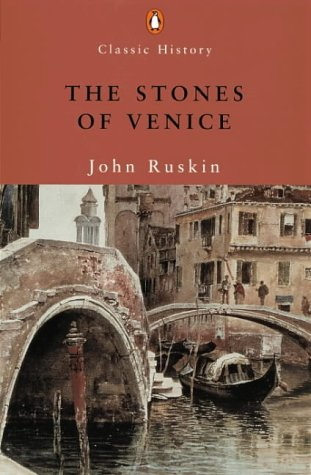 THE STONES OF VENICE. EDITED AND ABRIDGED BY J.G. LINKS