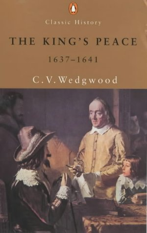 9780141390734: The King's Peace, 1637-41 (Penguin Classics)